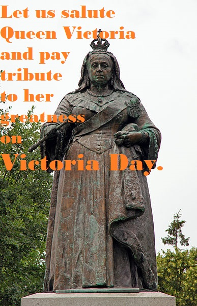 Victoria Day Quotes Sayings