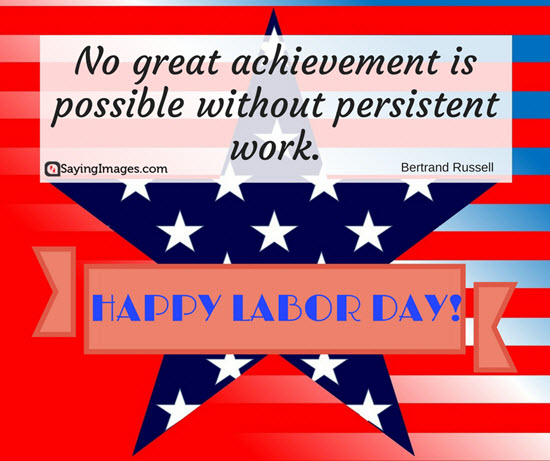 Happy Labor Day Quotes And Sayings