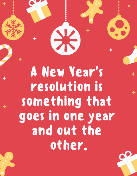 Top 20 Best Funny New Years Resolution Quotes 2019