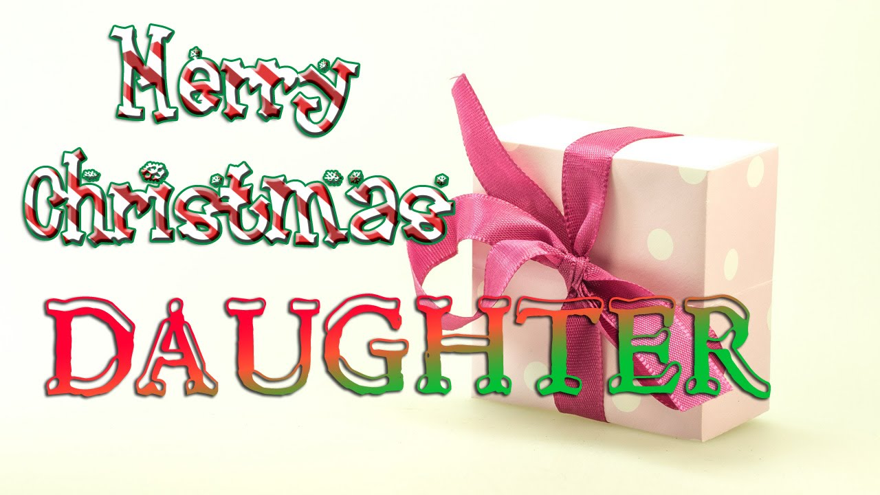 Merry Christmas Wishes for Daughter